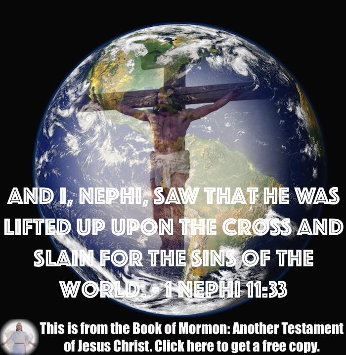Five Scripture Verses about the Atonement Through Jesus Christ!!
